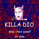 KILLA DIO's Avatar